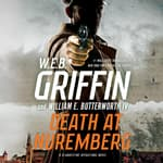 Death at Nuremberg by  W. E. B. Griffin audiobook