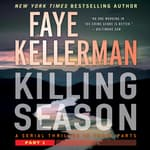 Killing Season Part 1 by  Faye Kellerman audiobook