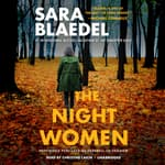 The Night Women by  Sara Blaedel audiobook