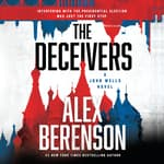 The Deceivers by  Alex Berenson audiobook