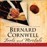 Fools and Mortals by  Bernard Cornwell audiobook