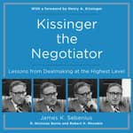 Kissinger the Negotiator by  Robert Mnookin audiobook