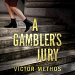 A Gambler's Jury by  Victor Methos audiobook