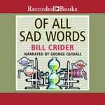 Of All Sad Words by  Bill Crider audiobook