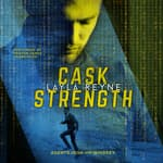 Cask Strength by  Layla Reyne audiobook