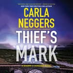 Thief's Mark by  Carla Neggers audiobook