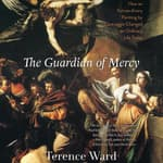The Guardian of Mercy by  Terence Ward audiobook