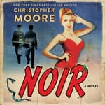 Noir by  Christopher Moore audiobook