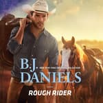 Rough Rider by  B. J. Daniels audiobook