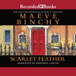Scarlet Feather by  Maeve Binchy audiobook