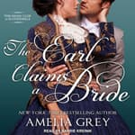 The Earl Claims a Bride by  Amelia Grey audiobook