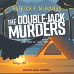 The Double-Jack Murders by  Patrick F. McManus audiobook