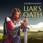 Liar's Oath by  Elizabeth Moon audiobook