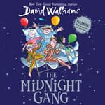 The Midnight Gang by  David Walliams audiobook