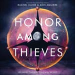 Honor Among Thieves by  Rachel Caine audiobook