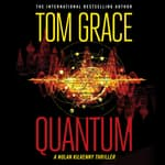 Quantum by  Tom Grace audiobook