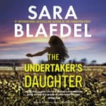 The Undertaker's Daughter by  Sara Blaedel audiobook