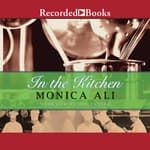In the Kitchen by  Monica Ali audiobook
