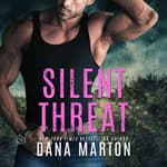 Silent Threat by  Dana Marton audiobook