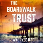 The Boardwalk Trust by  Avery Duff audiobook