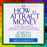 How to Attract Money by  Joseph Murphy audiobook