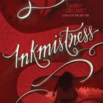 Inkmistress by  Audrey Coulthurst audiobook