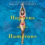It Happens in the Hamptons by  Holly Peterson audiobook