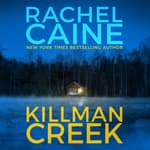Killman Creek by  Rachel Caine audiobook