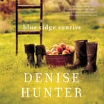Blue Ridge Sunrise by  Denise Hunter audiobook