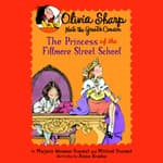 The Princess of the Fillmore Street School by  Mitchell Sharmat audiobook