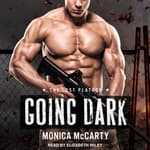 Going Dark by  Monica McCarty audiobook