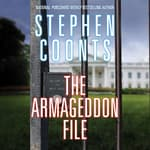 The Armageddon File by  Stephen Coonts audiobook