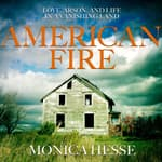 American Fire by  Monica Hesse audiobook