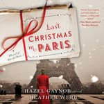 Last Christmas in Paris by  Heather Webb audiobook