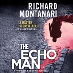 The Echo Man by  Richard Montanari audiobook