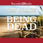 Being Dead by  Jim Crace audiobook