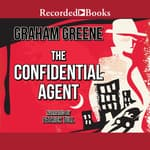 The Confidential Agent by  Graham Greene audiobook