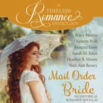 Mail Order Bride Collection by  Sarah M. Eden audiobook