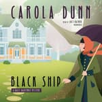 Black Ship by  Carola Dunn audiobook