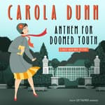 Anthem for Doomed Youth by  Carola Dunn audiobook