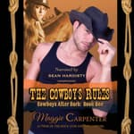 The Cowboy's Rules  by  Maggie Carpenter audiobook