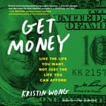 Get Money by  Kristin Wong audiobook