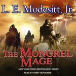 The Mongrel Mage by  L. E. Modesitt Jr. audiobook