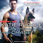 On the Chase by  Katie Ruggle audiobook
