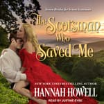 The Scotsman Who Saved Me by  Hannah Howell audiobook