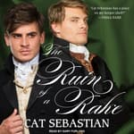 The Ruin of a Rake by  Cat Sebastian audiobook