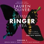 Ringer, Version 2 by  Lauren Oliver audiobook