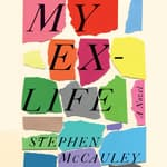 My Ex-Life by  Stephen McCauley audiobook