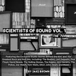 Scientists of Sound, Vol. 1 by  Jake Brown audiobook