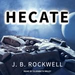 Hecate by  J. B. Rockwell audiobook